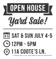 Yard Sale! July 4-5 from 12-5pm