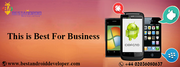 To avail android development services